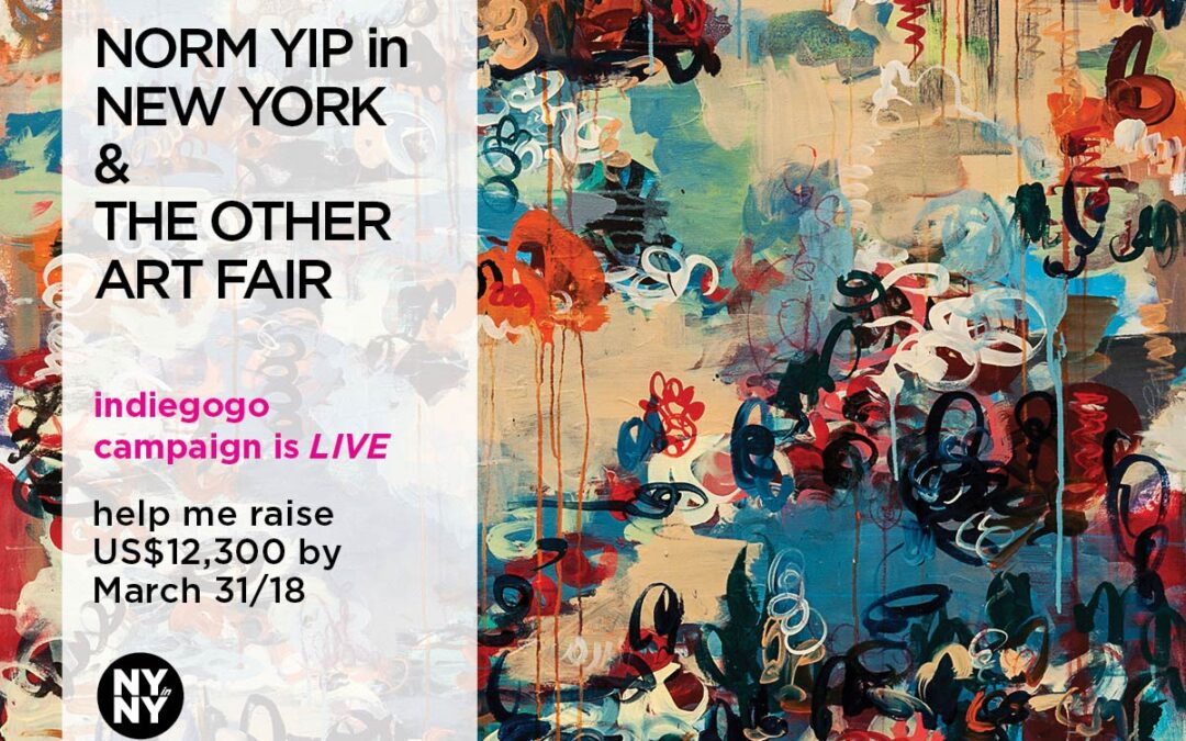 Norm Yip in New York & The Other Art Fair – Indiegogo Campaign