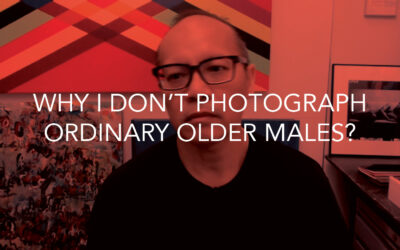 Why I don't photograph ordinary older males?
